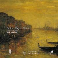 Berlioz Mahler Wagner